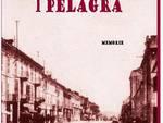 A Castiglione d'Asti venerdì c'è Cuntancura, Giuseppe Forlano presenta il libro ''I Pelagra''