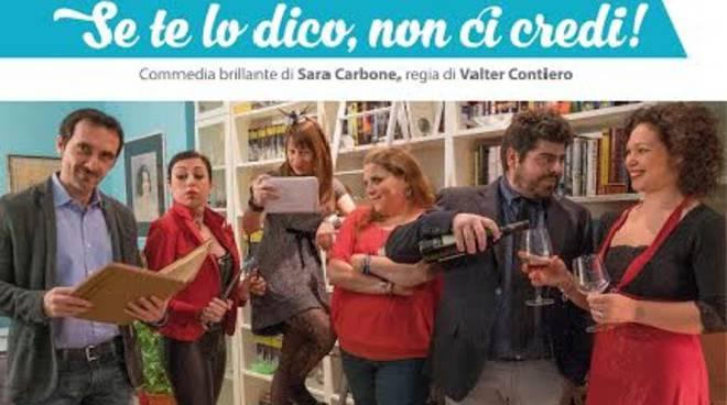 """Domani sera al Teatro Alfieri la commedia """"Se te lo dico, non ci credi!"""""""