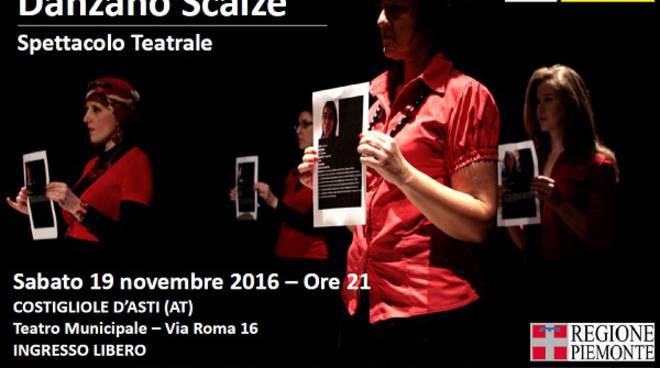 """Sabato a Costigliole d'Asti lo spettacolo """"Le donne forti danzano scalze"""""""