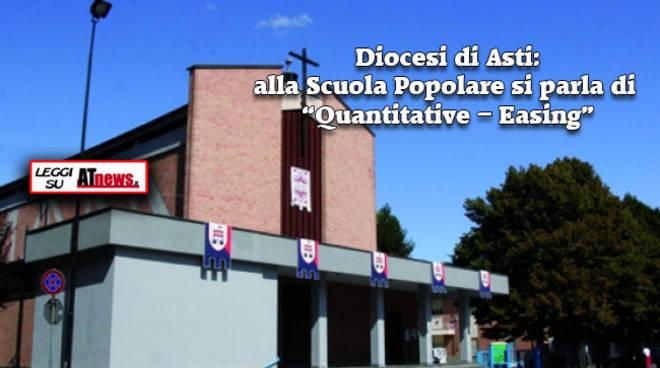 """Diocesi di Asti: alla Scuola Popolare si parla di """"Quantitative – Easing"""""""