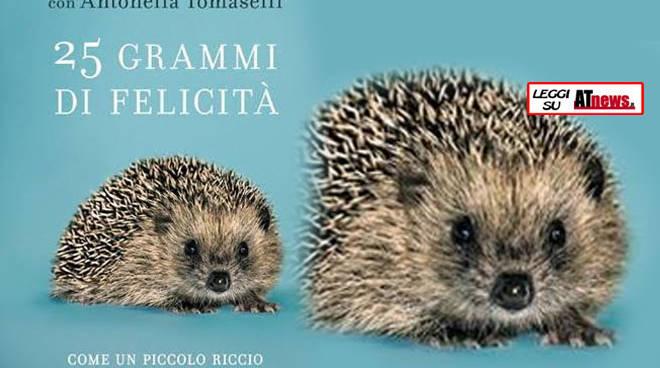 """Sabato 4 marzo alla Biblioteca Astense ci sarà la presentazione libro """"25 grammi di felicità"""""""