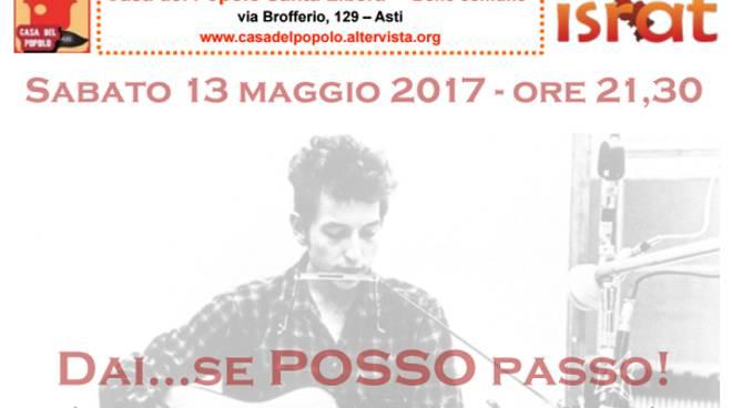 """Asti, alla Casa del Popolo """"4 passi intorno a Bob Dylan"""""""