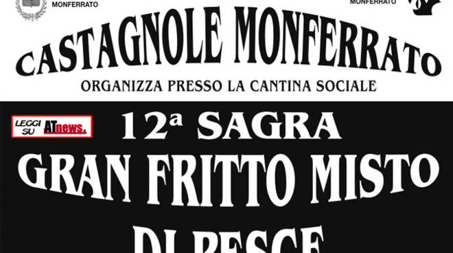 Castagnole Monferrato, il 10 e 11 giugno è ora  del Gran Fritto Misto di Pesce