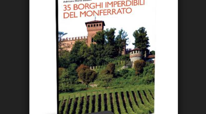 """Sabato a Calosso la presentazione del Volume """"35 Borghi imperdibili del Monferrato"""""""