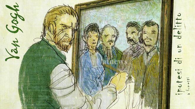 Van Gogh. Ipotesi di un delitto