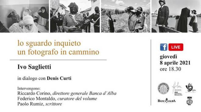 Alba, due incontri dedicati al percorso del fotografo Ivo Saglietti