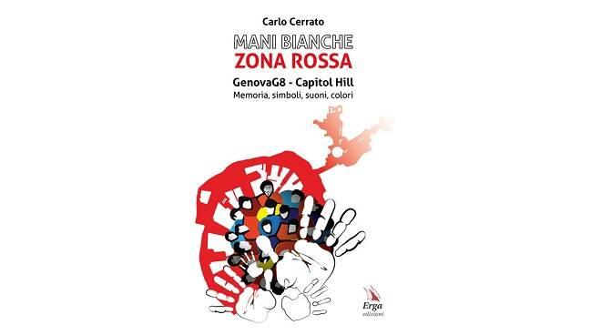 Mani Bianche Zona Rossa - Genova G8/Capitol Hill